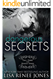 Dangerous Secrets: a Tall, Dark and Deadly standalone novel (Tall, Dark, and Deadly Book 2)