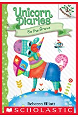 Bo the Brave: A Branches Book (Unicorn Diaries #3) Kindle Edition