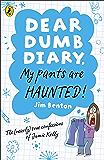 Dear Dumb Diary: My Pants are Haunted: My Pants are Haunted (Dear Dumb Diary Series Book 2)