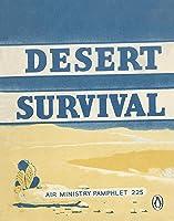 Desert Survival (Air Ministry Survival Guide Book
