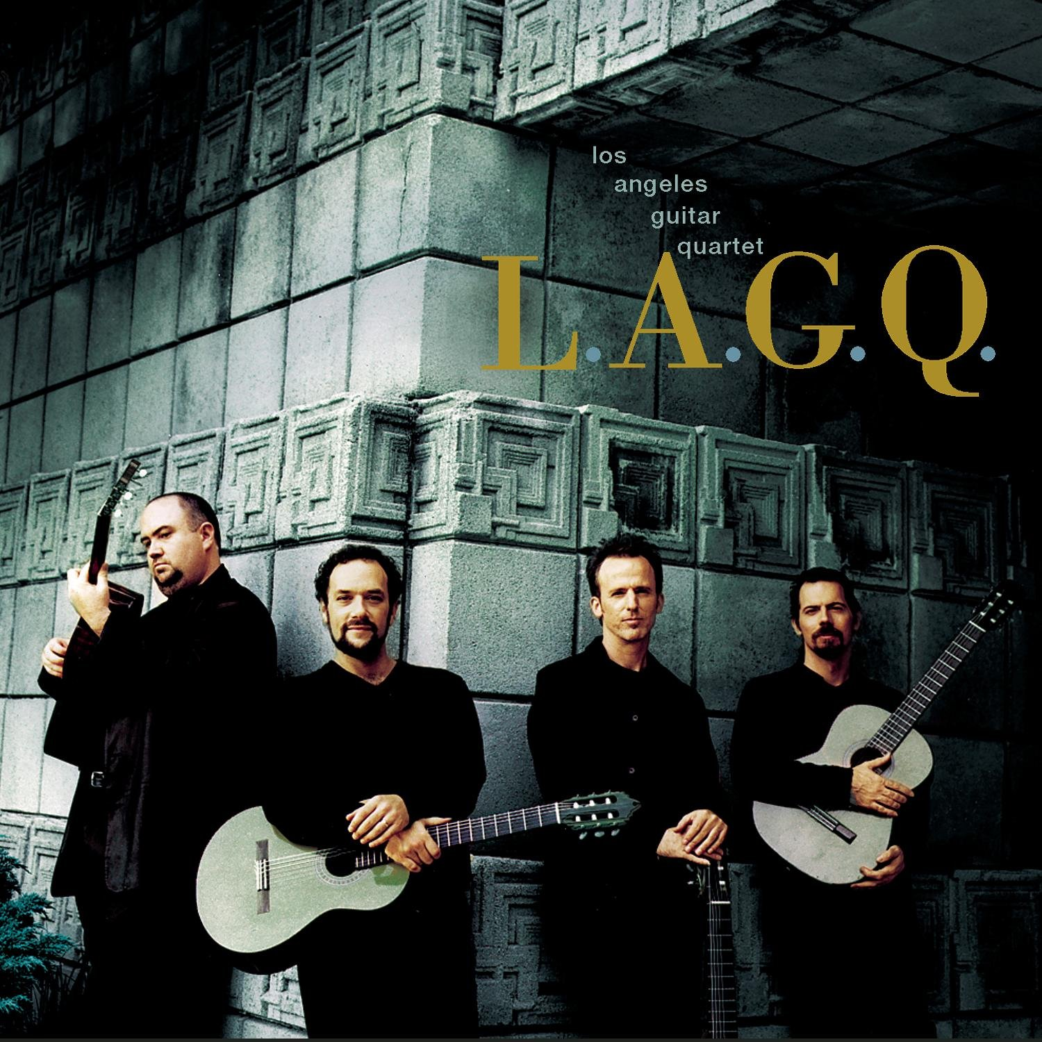 L.A.G.Q. (Los Angeles Guitar Quartet) by Sony Classical
