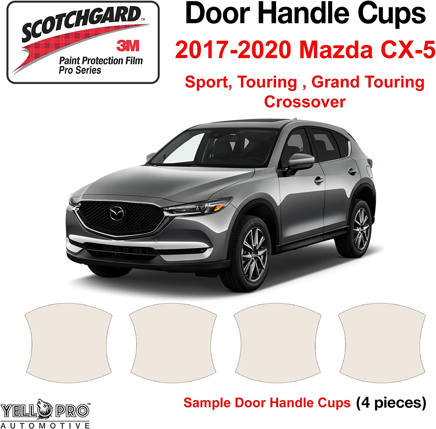 YelloPro Custom Fit Door Handle Cup 3M Scotchgard Anti Scratch Clear Bra Paint Protector Film Cover Self Healing Guard Kit For 2017 2018 2019 2020 Mazda CX-5 Sport,Touring,Grand Touring 4 Dr CROSSOVER