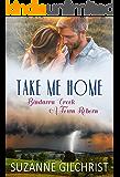 Take Me Home (Bindarra Creek A Town Reborn Book 1) (English Edition)