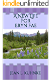 A New Life For Eryn Fae