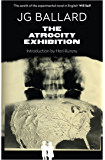 The Atrocity Exhibition: Annotated (Flamingo Modern Classics)