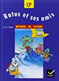 RATUS ET SES AMIS CP : Méthode de lecture