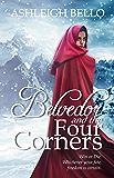 Belvedor and the Four Corners (The Belvedor Saga Book 1)