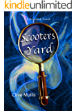 Scooters Yard: A humorous fantasy (A Gornstock Novel Book 2)