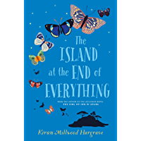 The Island at the End of Everything (English Edition)