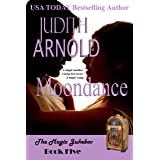 Moondance: A single mother. A long-lost lover. A magic song. (The Magic Jukebox Book 5)