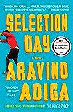 Selection Day: A Novel