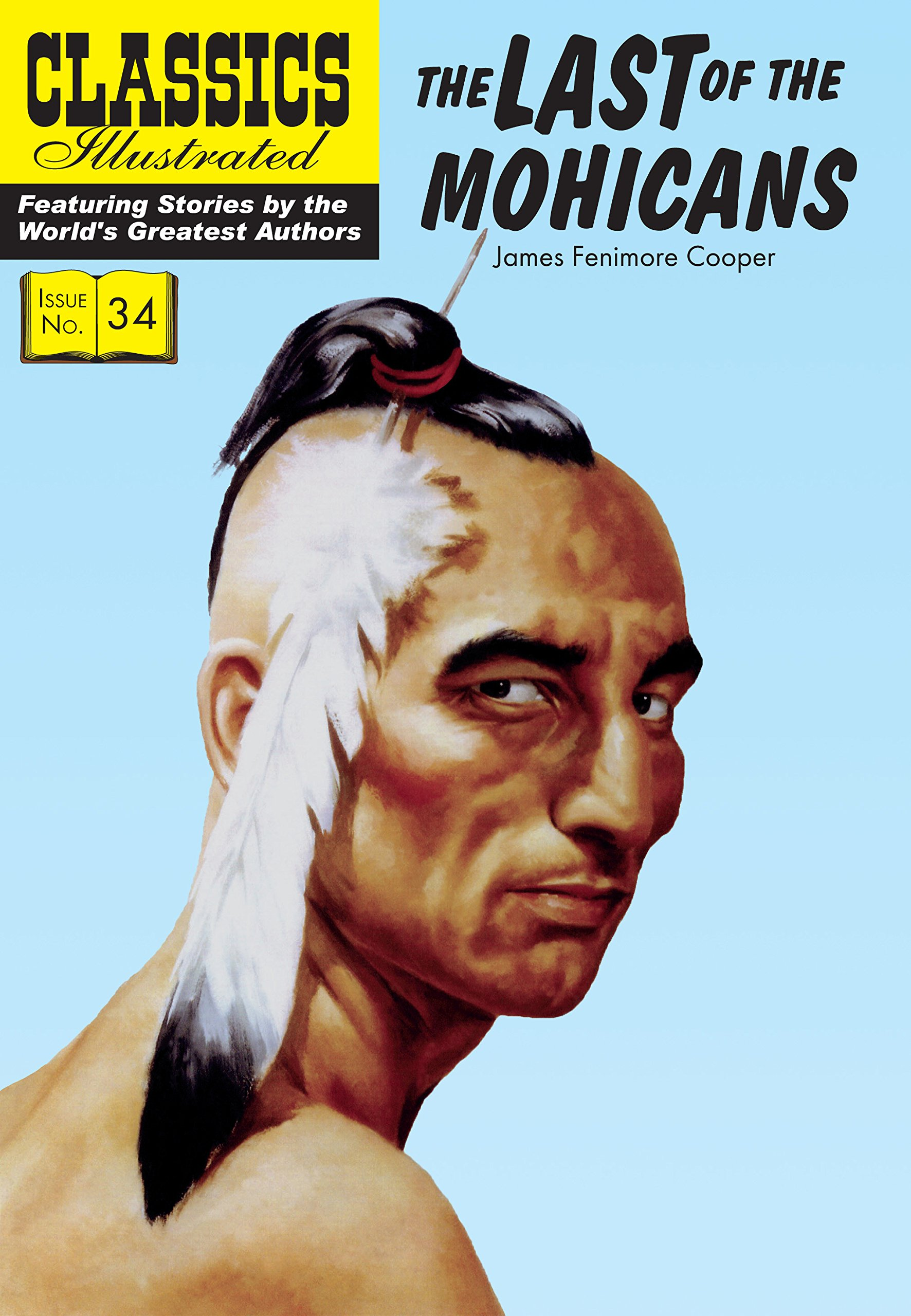 Read Online The Last of the Mohicans (Classics Illustrated) PDF