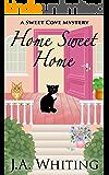 Home Sweet Home (A Sweet Cove Mystery Book 6)