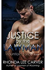 Justice by the Lawman (Mountain Force Book 1) Kindle Edition