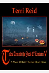Tales Around the Jack O'Lantern V: A Mary O'Reilly Series Short Story Kindle Edition