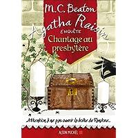 Agatha Raisin enquête 13 - Chantage au presbytère