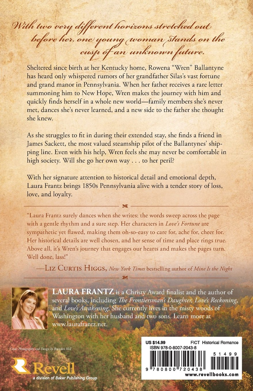 Love's Fortune: A Novel (the Ballantyne Legacy) (volume 3): Laura Frantz:  9780800720438: Amazon: Books