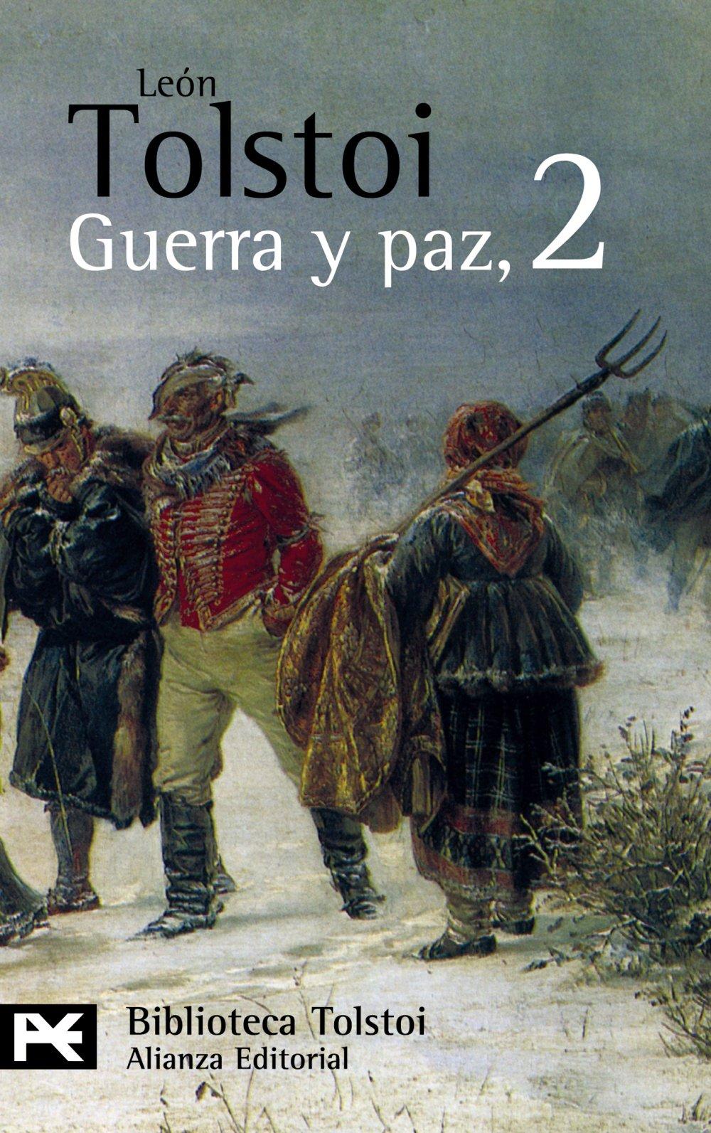 Guerra y paz, 2 El Libro De Bolsillo - Bibliotecas De Autor ...