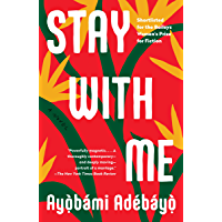 Stay with Me: A novel book cover