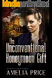 The Unconventional Honeymoon Gift (Mycroft Holmes Adventures Book 7)