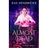 Almost Dead (Blackwell Academy Book 1) (English Edition)