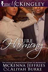 Pure Harmony (McKingley Book 4) Kindle Edition