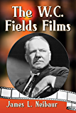 The W.C. Fields Films (English Edition)