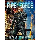 A Renegade: (CORPORATION WARS Book 7)