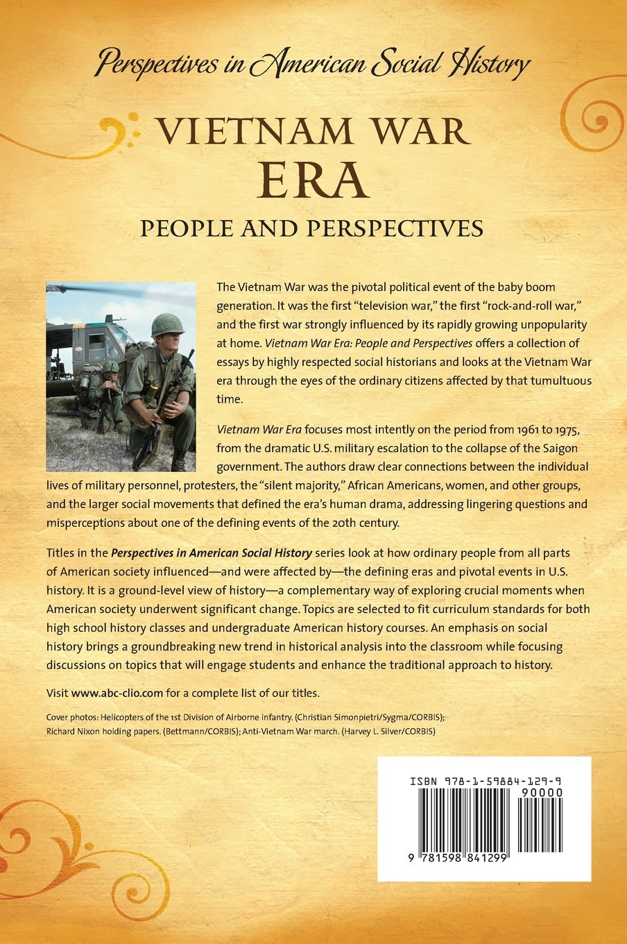 Vietnam War Era: People and Perspectives Perspectives in