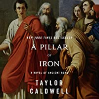 A Pillar of Iron: A Novel of Ancient Rome