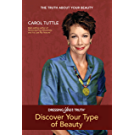 Dressing Your Truth: Discover Your Type of Beauty (English Edition)