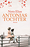 Antonias Tochter: Roman (German Edition)