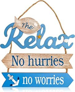 Wooden Hanging Wall Sign, Relax, No Hurries, No Worries (13.5 x 17 In)