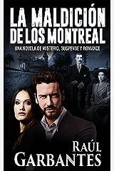 La Maldición de los Montreal: Una novela de misterio, suspense y romance (Spanish Edition) Kindle Edition