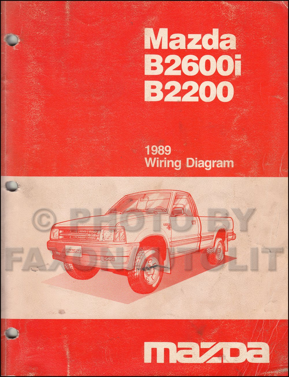 1989 Mazda B2600i B2200 Pickup Truck Wiring Diagram Manual Original Commercial Motor Books