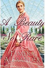 A Beauty So Rare (A Belmont Mansion Novel Book #2) Kindle Edition