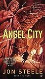 Angel City: The Angelus Trilogy