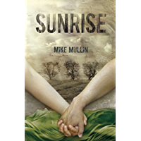 Sunrise (Ashfall Trilogy Book 3)