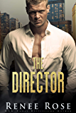 The Director (Chicago Bratva Book 1)