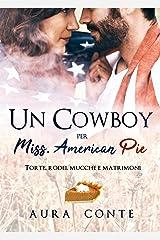 Un Cowboy per Miss American pie (Italian Edition) Kindle Edition