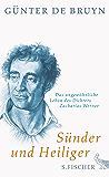 Sünder und Heiliger: Das ungewöhnliche Leben des Dichters Zacharias Werner (German Edition)
