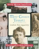 Mary Church Terrell: Leader for Equality (Great African Americans)