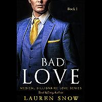 Episode Bad Love: A Romance Novel, Alpha Male Insta Love Series (Medical Billionaires Series Book1) (English Edition)