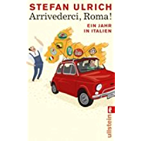Arrivederci, Roma! (German Edition)