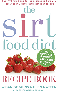 The sirtfood diet the revolutionary plan for health and weight the sirtfood diet recipe book over 100 tried and tested recipes to help you lose forumfinder Image collections