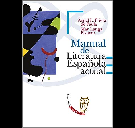 Manual de Literatura española actual (CASTALIA UNIVERSIDAD. C/UNIV ...