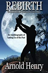 Rebirth: Letting Go of the Past (Hanging On To My Dreams Book 2) Kindle Edition