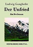 Der Unfried: Ein Dorfroman