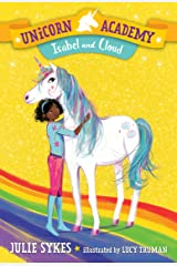 Unicorn Academy #4: Isabel and Cloud Kindle Edition