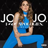 F*** Apologies. (feat. Wiz Khalifa) [Explicit]